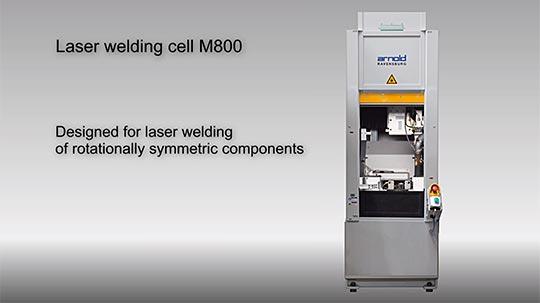 带附加工序的 M800 激光焊接系统